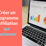 Miniature - Creer un programme d'affiliation qui cartonne