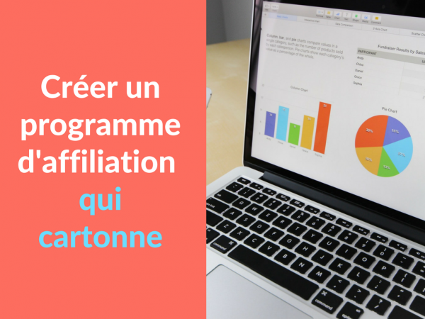 Miniature - Creer un programme d'affiliation qui cartonne