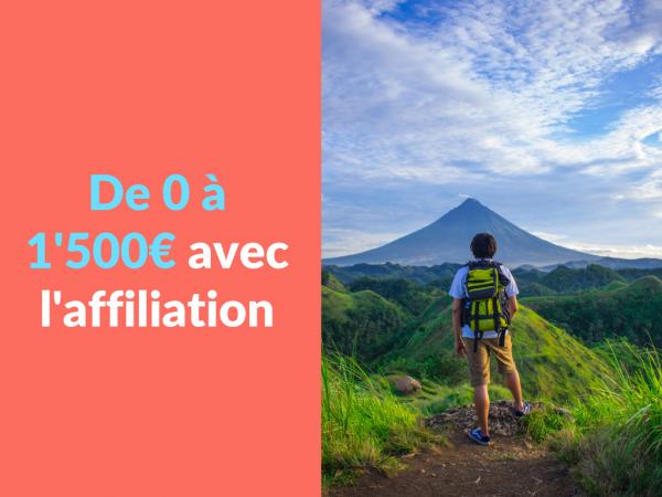 Miniature - De 0 a 1'500 euros avec l'affiliation