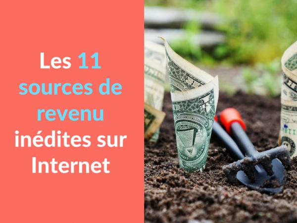 Miniature - Les 11 sources de revenu inedites sur Internet