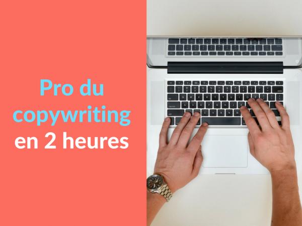 Miniature - Pro du copywriting en 2 heures
