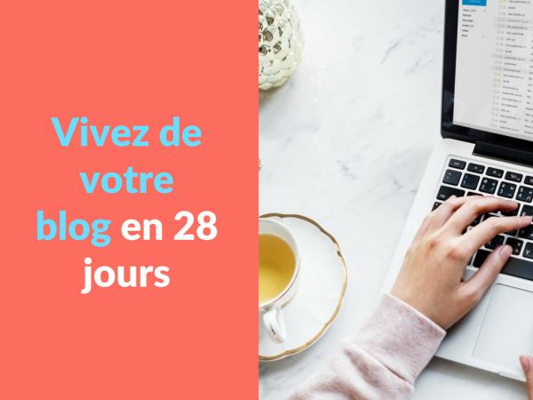 Miniature - Vivez de votre blog en 28 jours
