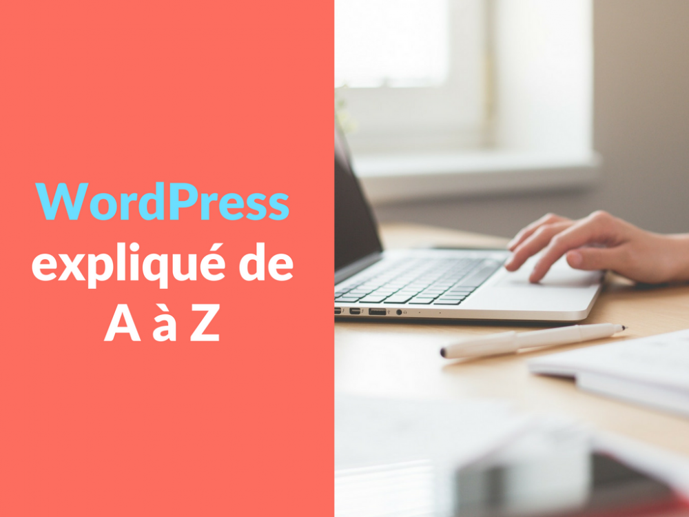 Miniature - WordPress explique de A a Z