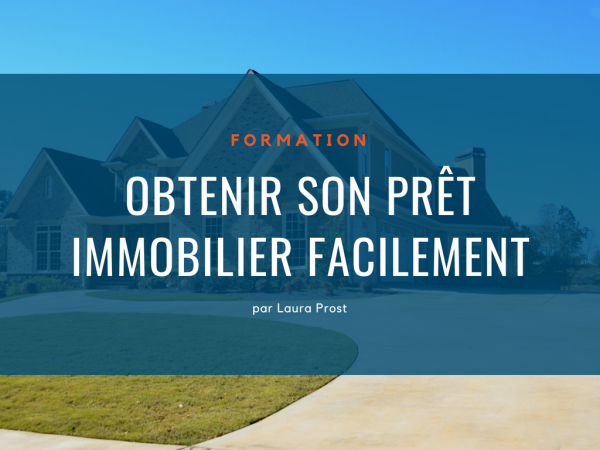 Obtenir son pret immobilier facilement