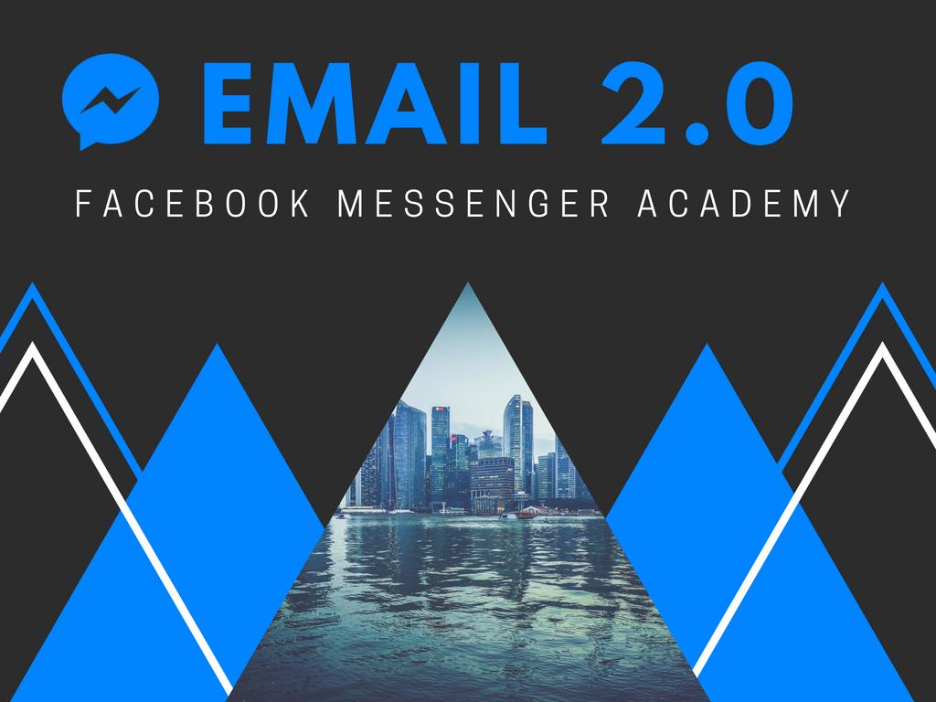 Miniature - Email 2.0 Facebook Messenger Academy